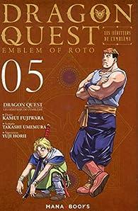 Dragon Quest - Les Héritiers de l'Emblème, tome 5 par Takashi Umemura
