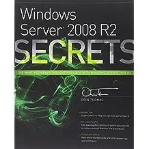 Windows Server 2008 R2 Secrets by Orin Thomas (2011-10-25)