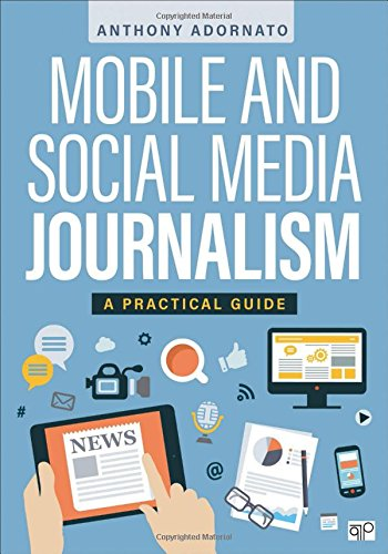 Mobile and Social Media Journalism (Media Mobile Social)