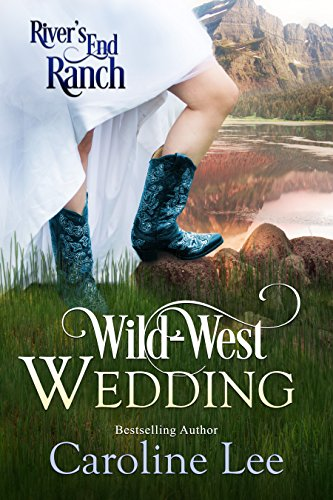 wild-west-wedding-rivers-end-ranch-book-9