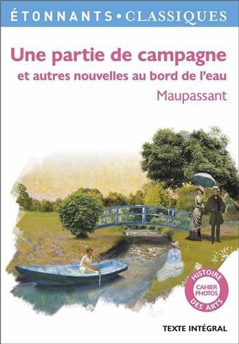 Une Partie De Campagne Et Autres Nouvelles Au Bord De L'Eau