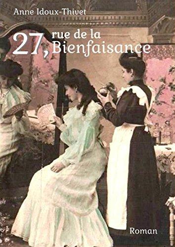 27, rue de la Bienfaisance (French Edition)