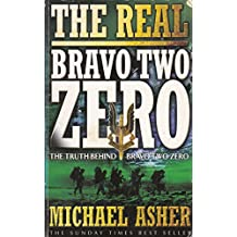 "The Real Bravo Two Zero: The Truth Behind ""Bravo Two Zero"""