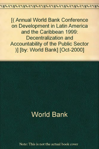 -annual-world-bank-conference-on-development-in-latin-america-and-the-caribbean-1999-decentralizatio