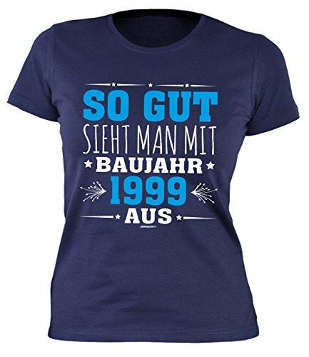 18 Geburtstag Damen Tshirt - Mädchen 18 Jahre T-Shirt : So gut sieht man mit Baujahr 1999 aus -- Geburtstagsshirt 18 Mädchenshirt Navyblau