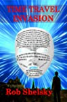 Time Travel Invasion (English Edition)
