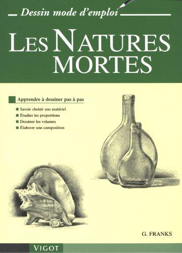 Les Natures mortes : Apprendre à dessiner pas à pas