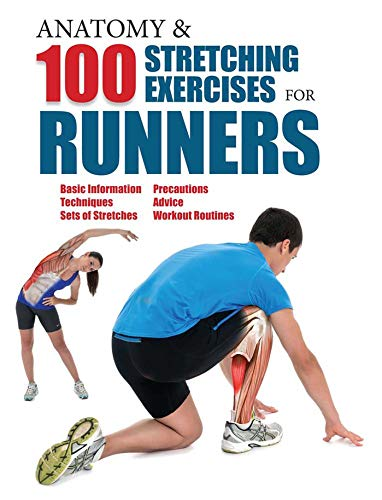 Anatomy and 100 Stretching Exercises for Runners por Guillermo Seijas Albir