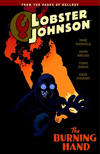 Lobster Johnson Volume 2: The Burning Hand por Mike Mignola