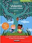 Valentin et les points magiques - La première histoire pour découvrir l'EFT et mieux vivre ses émotions !