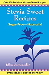 Stevia Sweet Recipes: Sugar-Free-Naturally