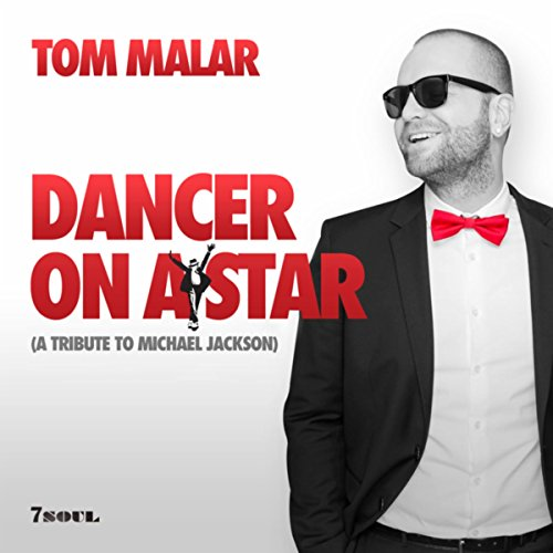 Dancer On a Star (Tribute to Michael Jackson)