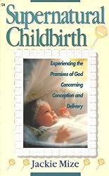 Supernatural Childbirth (English Edition)