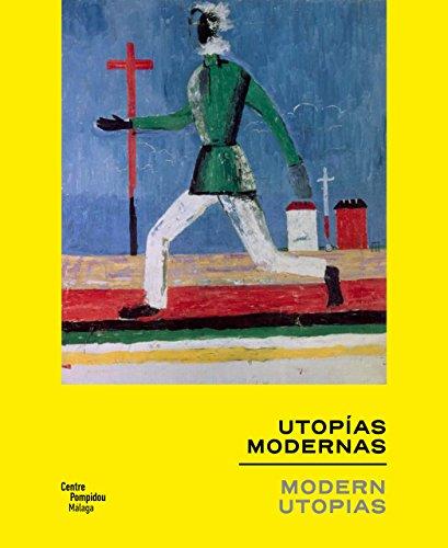 Las utopías modernas (Arte y Fotografía)
