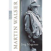 Martin Walser: Eine Biographie