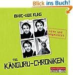 Die Känguru-Chroniken: Live und ungek...