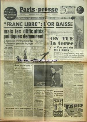 PARIS PRESSE [No 967] du 28/01/1948 - FRANC LIBRE / L'OR BAISSE MAIS LES DIFFICULTES POLITIQUES DEMEURENT -2 TECHNICIENS 2 TENDANCES / OU ALLONS-NOUS PAR CLARUS ET INCERTITUDES PAR PUPIER -LE DEVALUATION DEVRAIT AIDER LARGEMENT LE FILM FRANCAIS -LA COMMISSION D'ENQUETE RECHERCHE A ROMAINVILLE / LES CAUSES DE LA CHUTE DU LANGUEDOC 161 -MARCEL CERDAN VIENT DE REMPORTER SA 105EME VICTOIRE -ON TUE LA TERRE ET L'ON PERD DES MILLIARDS par Collectif