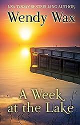 A Week at the Lake (Thorndike Press Large Print Romance Series) by Wendy Wax (2015-10-21)