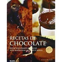 Recetas de chocolate/ Chocolate Recipes: Desde Los Granos De Cacao a Las Madalenas, Mousses Y Moles