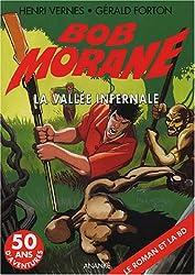 Bob Morane : La vallée infernale