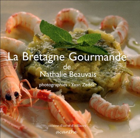 La Bretagne gourmande par Nathalie Beauvais