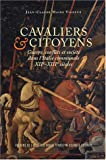 Image de Cavaliers et citoyens : Guerre, conflits et société dans l'Italie communale, XIIe-XIIIe siècles