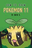 How to Draw Pokemon 11: The Step-by-Step Pokemon Drawing Book