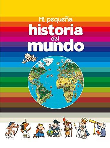 Mi pequeña historia del mundo por Bertrand Fichou