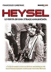 Heysel: Le verità di una strage annunciata (Arcadinoè) (Italian Edition)
