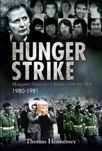 hunger-strike-margaret-thatchers-battle-with-the-ira-1980-1981-english-edition