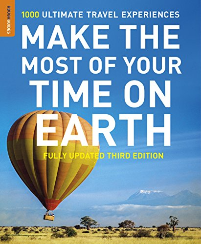 Make The Most Of Your Time On Earth (Compact edition) (Rough Guides Compact Edition) por Rough Guides