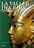 LA VALLEE DES ROIS. Guide des meilleurs sites