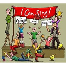 I Can Sing in ... French and English