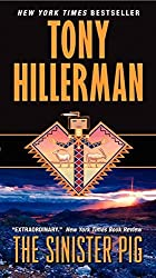 The Sinister Pig by Tony Hillerman (2011-10-25)