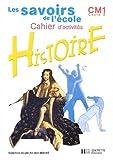 Histoire CM1. : Cahier d'activités