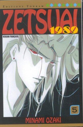 Zetsuai 1989, tome 5