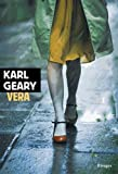 Vera / Karl Geary | Geary, Karl. Auteur