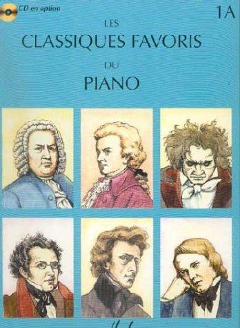 Partition : Classiques Favoris - Piano - Volume 1A - Partition - Reliure Cartonnée