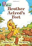 Brother Aelred's Feet: Band 15/Emerald (Collins Big Cat)
