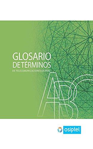 Glosario de Términos de Telecomunicaciones en Perú
