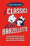 I classici delle barzellette. Ediz. illustrata