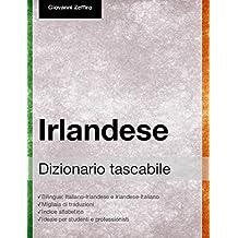 Dizionario tascabile Irlandese (Italian Edition)