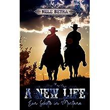 A NEW LIFE: Ein Schotte in Montana