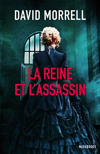 La reine et l'assassin (Fiction - Marabooks GF)