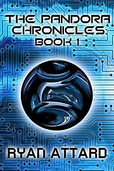 The Pandora Chronicles - Book 1 (English Edition) par [Attard, Ryan]