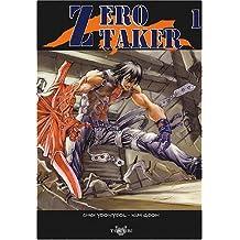 Zero Taker, tome 1
