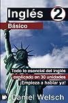https://libros.plus/ingles-basico-2-todo-lo-esencial-del-ingles-explicado-en-30-unidades-empieza-a-hablar-ya/