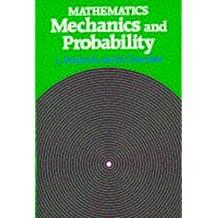 Mathematics - Mechanics and Probability