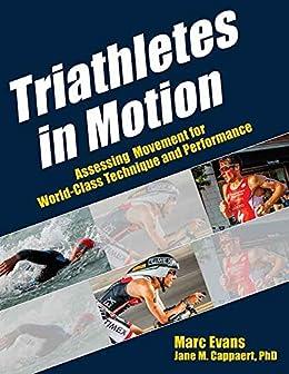 Triathletes in Motion par [Evans, Marc, Cappaert, Jane]