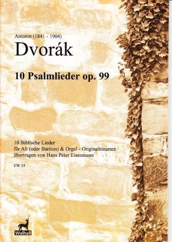 Zehn Biblische Lieder op. 99 für Alt (Bariton) und Orgel (Partitur)